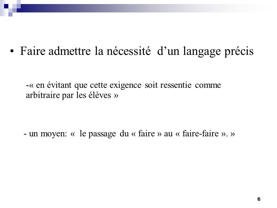 Faire admettre la nécessité d'un langage précis