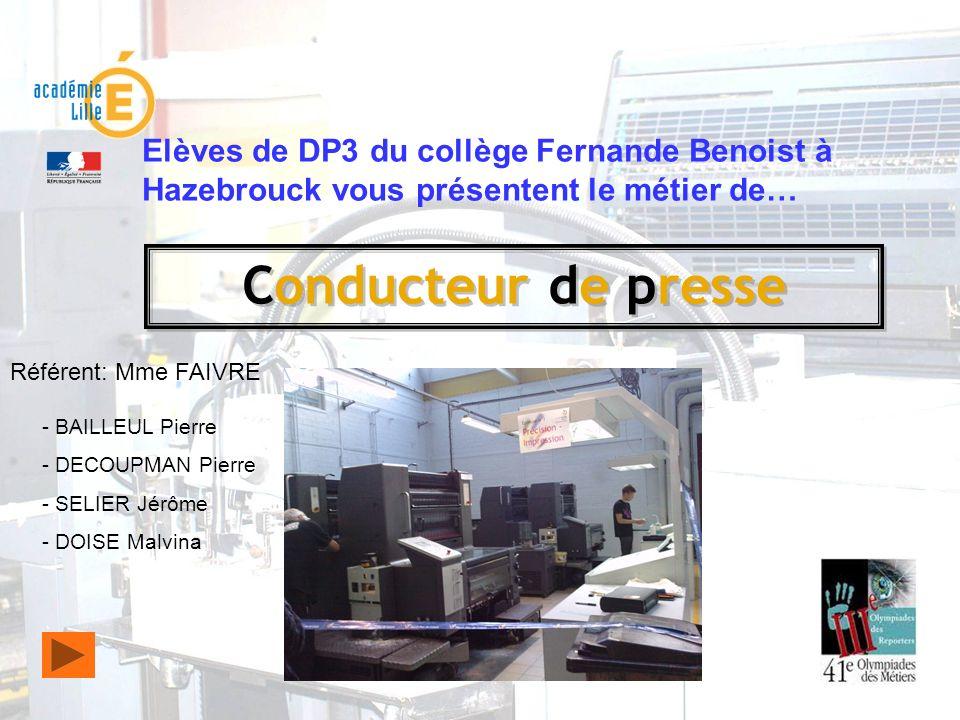Elèves de DP3 du collège Fernande Benoist à Hazebrouck vous présentent le métier de…