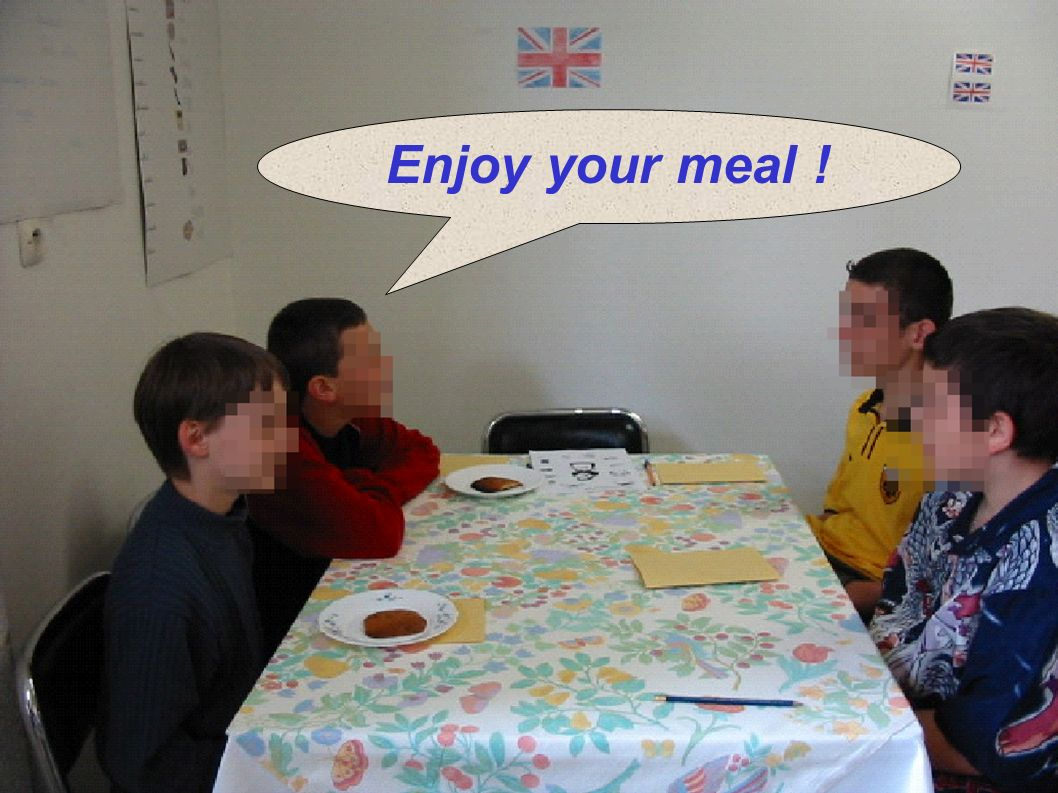 Enjoy your meal !