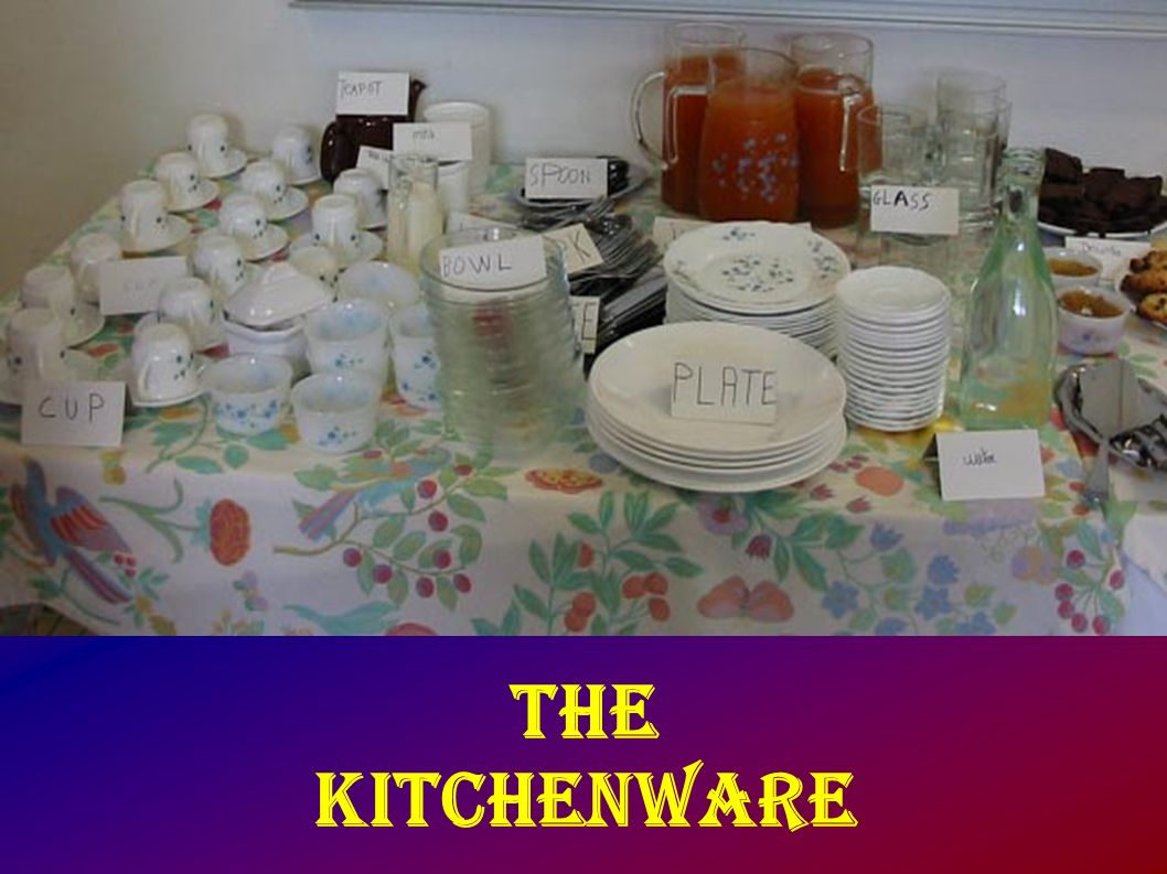 The kitchenware