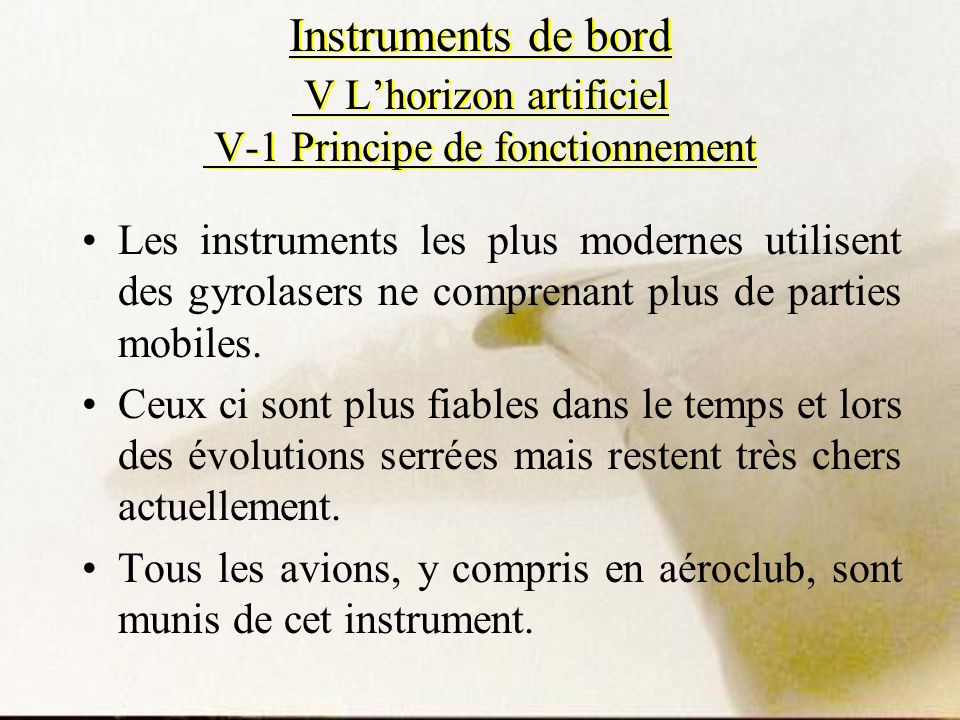Instruments de bord V L'horizon artificiel V-1 Principe de fonctionnement