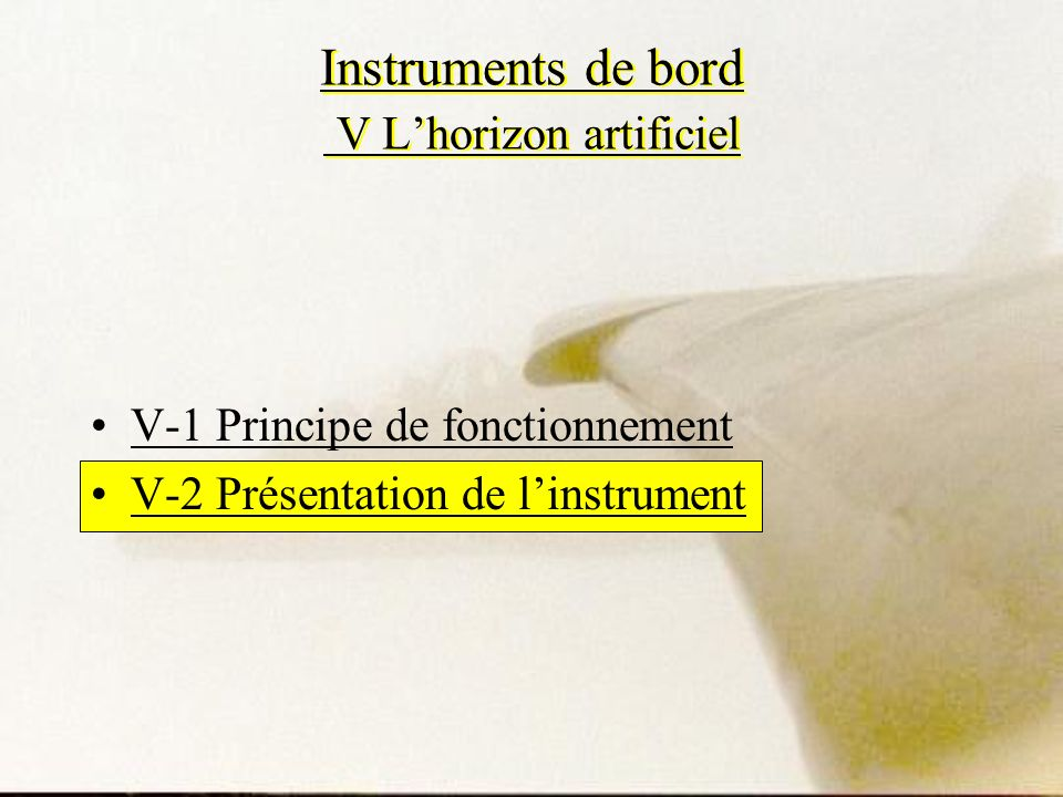 Instruments de bord V L'horizon artificiel