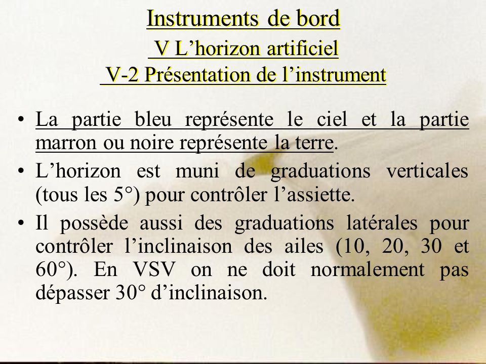 Instruments de bord V L'horizon artificiel V-2 Présentation de l'instrument