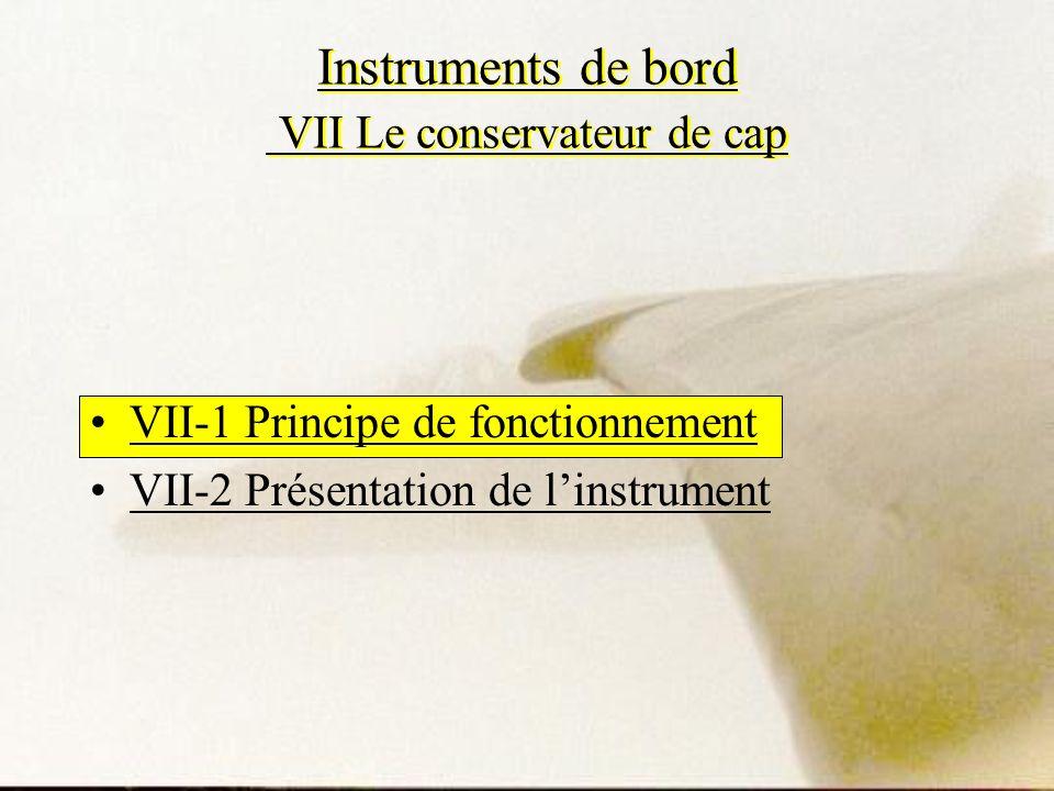 Instruments de bord VII Le conservateur de cap