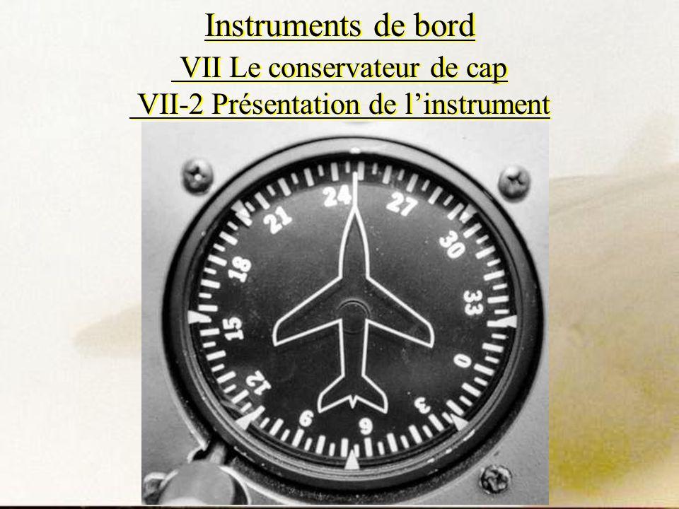 Instruments de bord VII Le conservateur de cap VII-2 Présentation de l'instrument