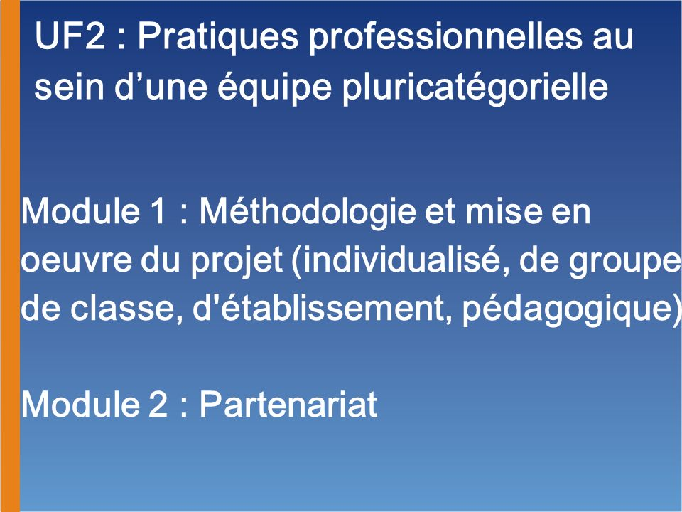 UF2 : Pratiques professionnelles au sein d'une équipe pluricatégorielle