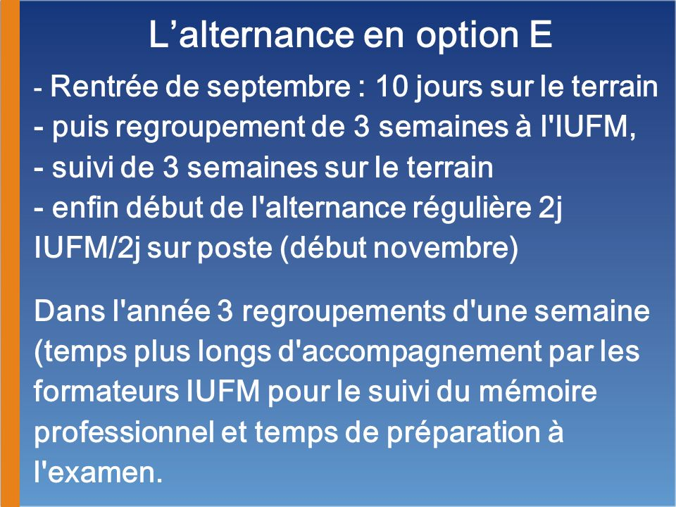 L'alternance en option E