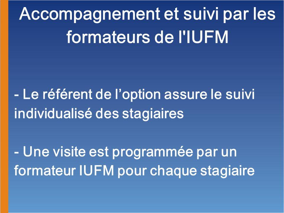 Accompagnement et suivi par les formateurs de l IUFM