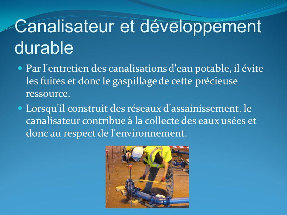Canalisateur et développement durable