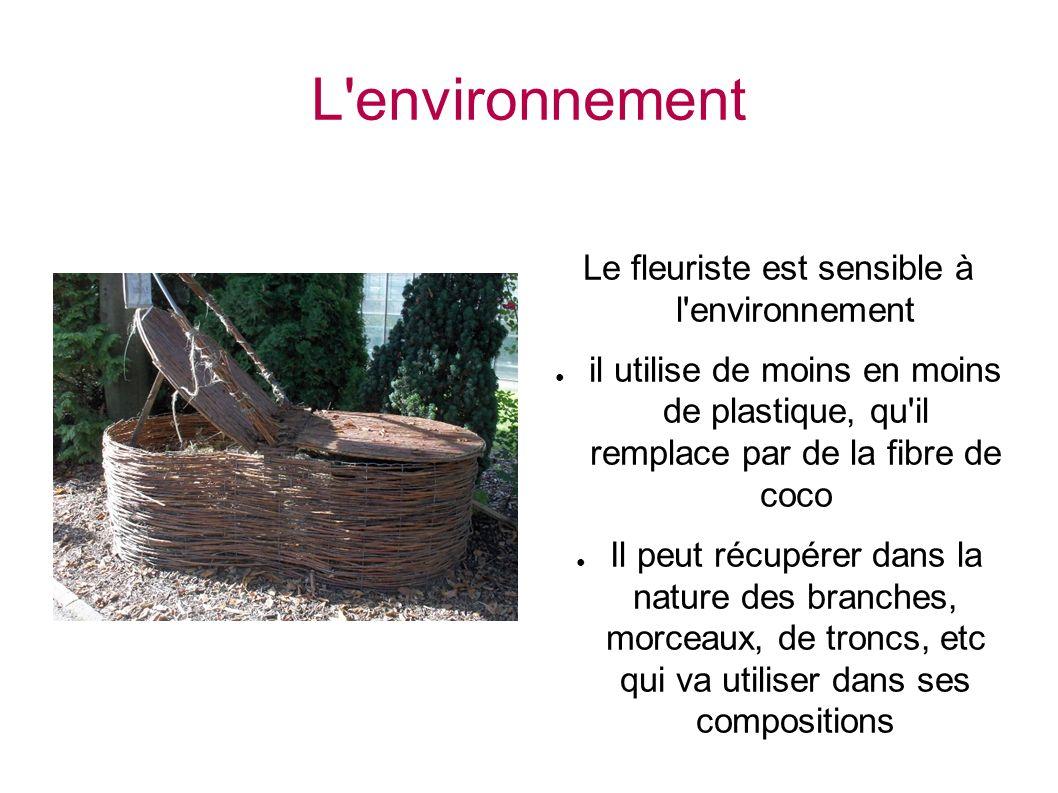 Le fleuriste est sensible à l environnement