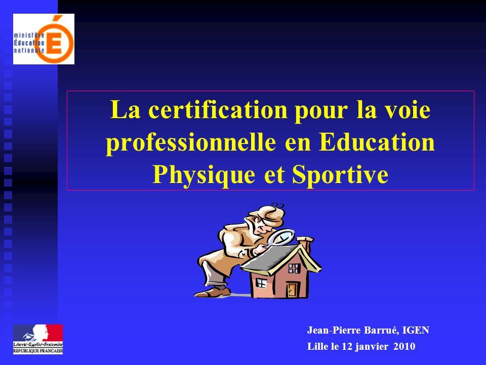 La certification pour la voie professionnelle en Education Physique et Sportive