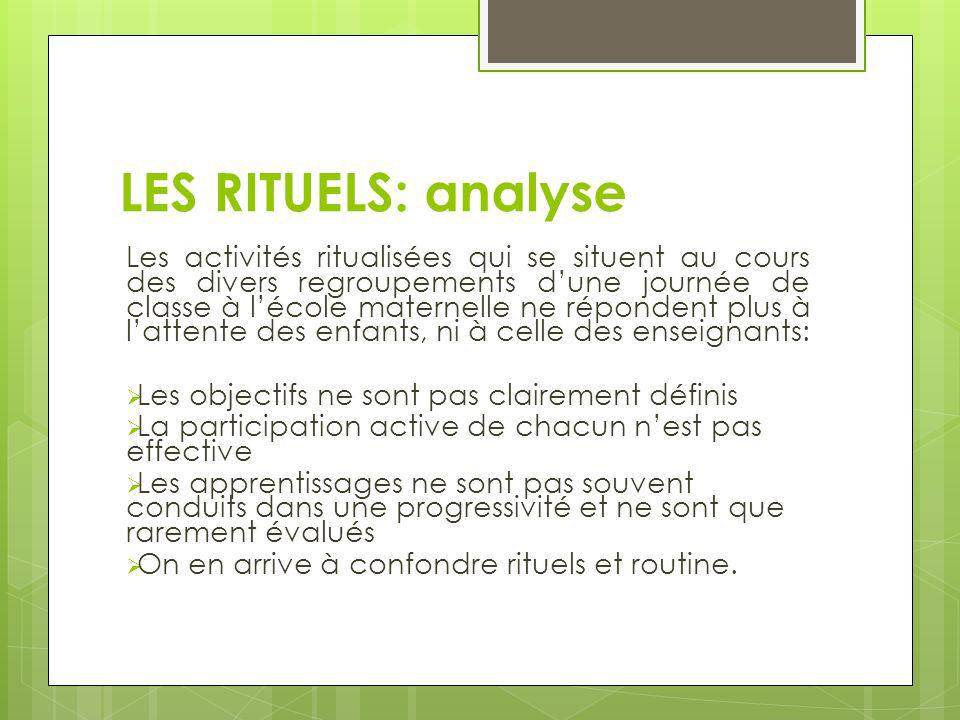 LES RITUELS: analyse