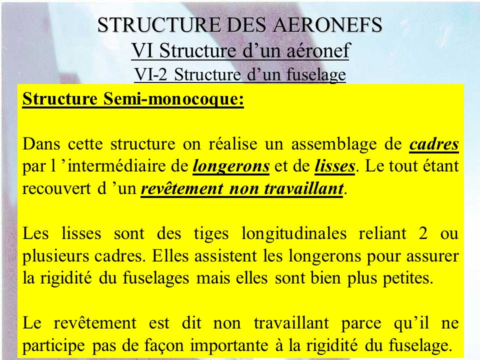 STRUCTURE DES AERONEFS VI Structure d'un aéronef VI-2 Structure d'un fuselage