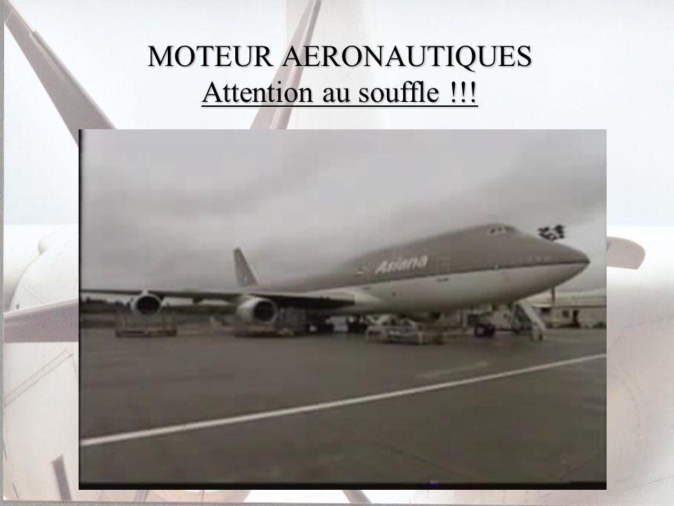 MOTEUR AERONAUTIQUES Attention au souffle !!!