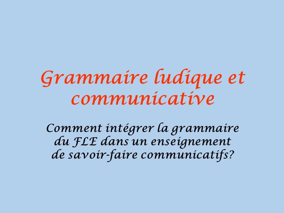 Grammaire ludique et communicative