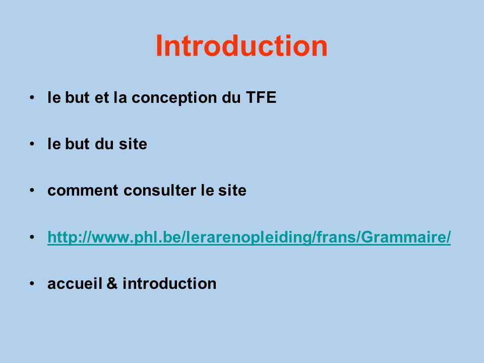 Introduction le but et la conception du TFE le but du site