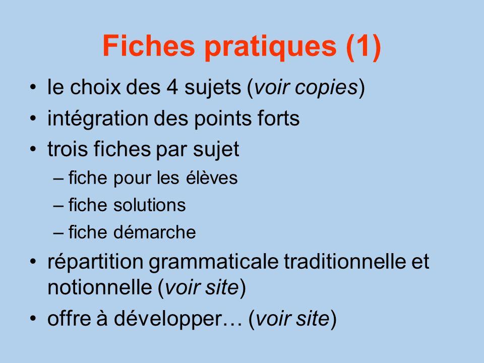 Fiches pratiques (1) le choix des 4 sujets (voir copies)
