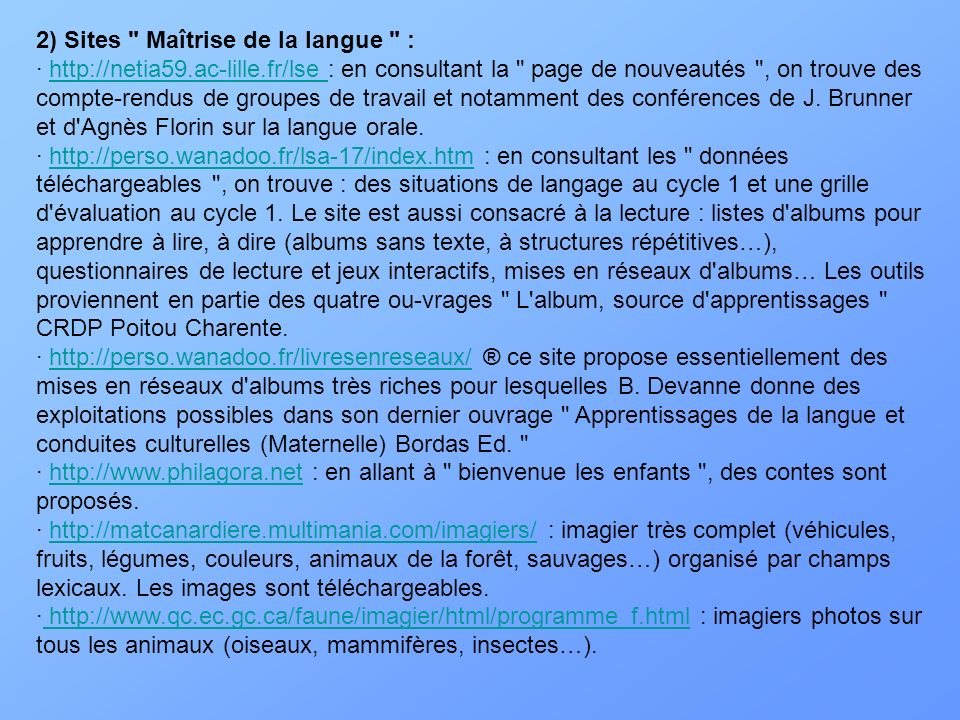 2) Sites Maîtrise de la langue :