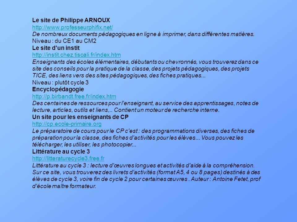 Le site de Philippe ARNOUX http://www. professeurphifix
