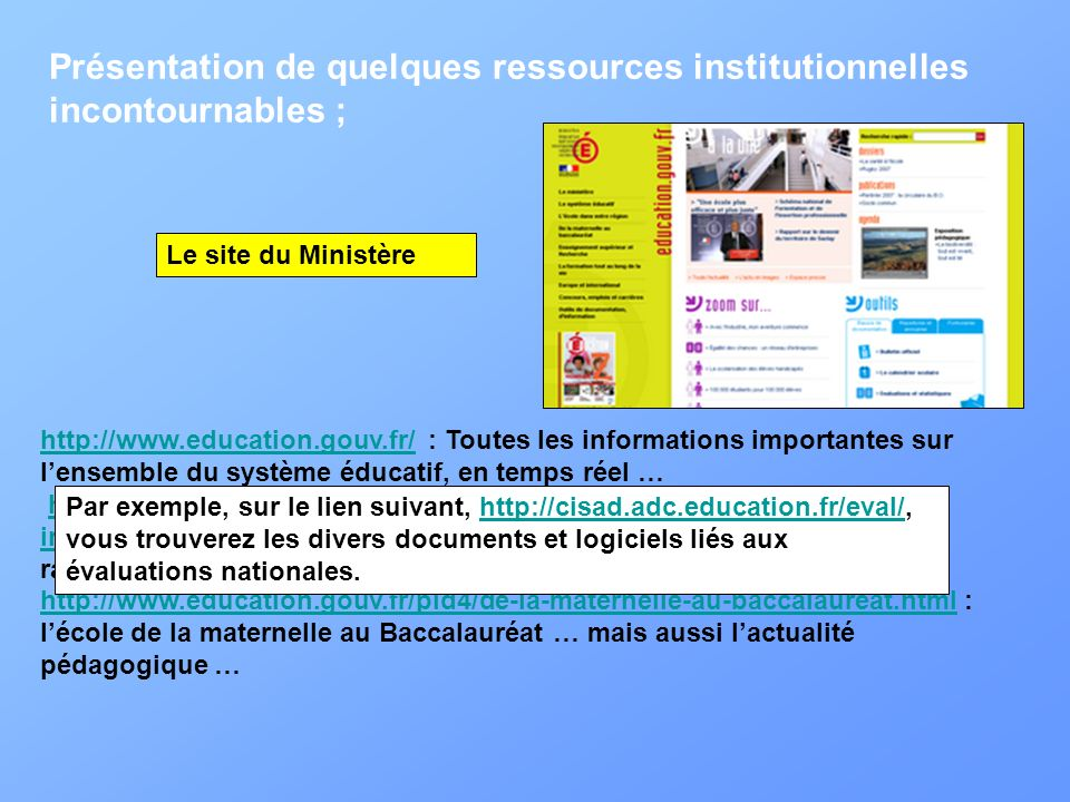 Présentation de quelques ressources institutionnelles incontournables ;