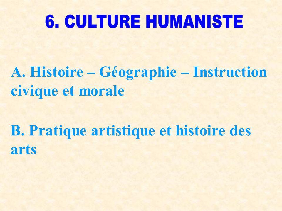 A. Histoire – Géographie – Instruction civique et morale