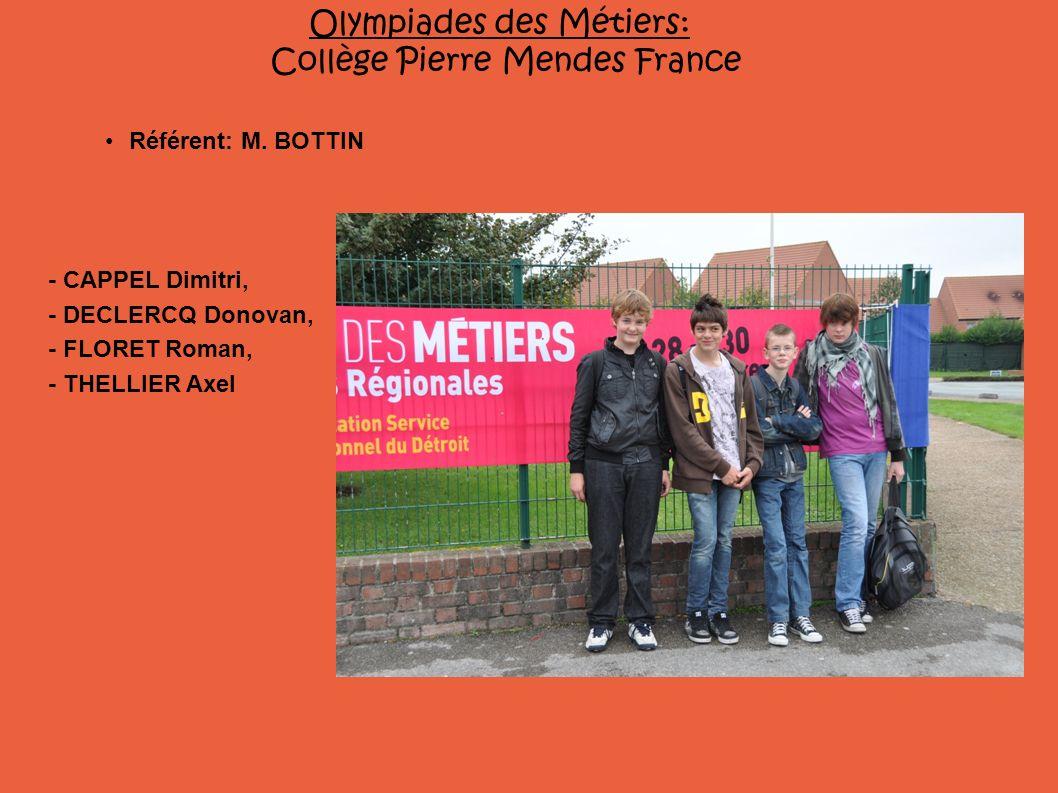 Olympiades des Métiers: Collège Pierre Mendes France