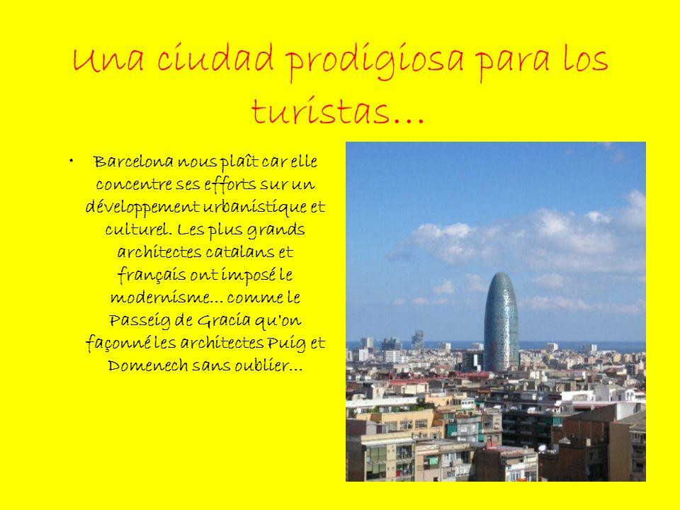 Una ciudad prodigiosa para los turistas…