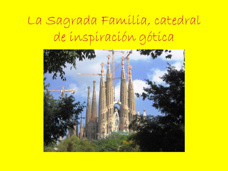 La Sagrada Familia, catedral de inspiración gótica