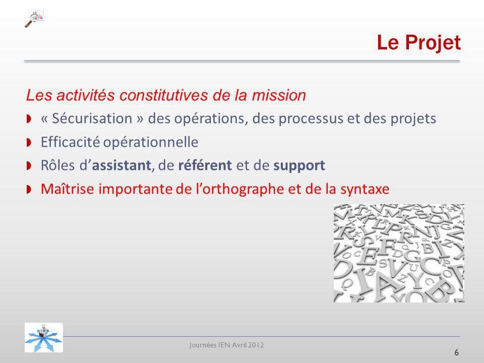 Le Projet Les activités constitutives de la mission