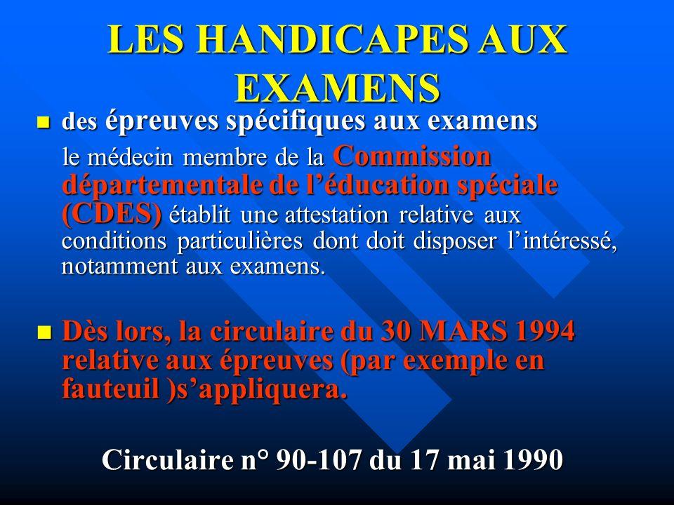 LES HANDICAPES AUX EXAMENS