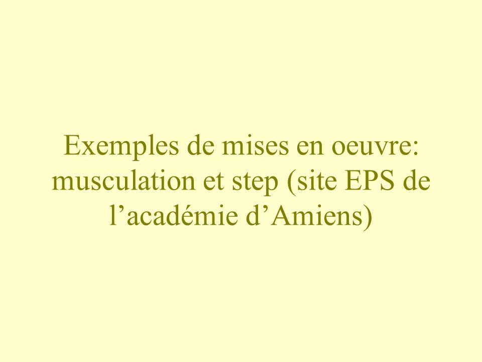 Exemples de mises en oeuvre: musculation et step (site EPS de l'académie d'Amiens)