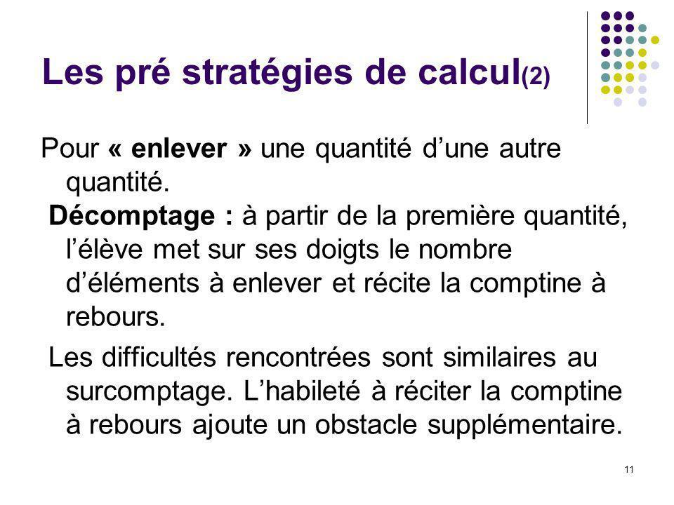 Les pré stratégies de calcul(2)