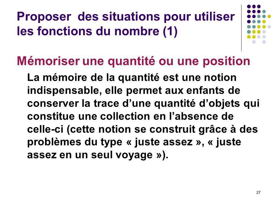Proposer des situations pour utiliser les fonctions du nombre (1)