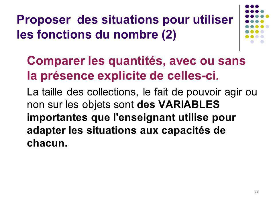 Proposer des situations pour utiliser les fonctions du nombre (2)