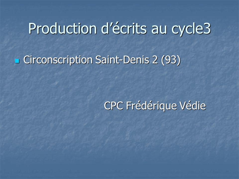 Production d'écrits au cycle3