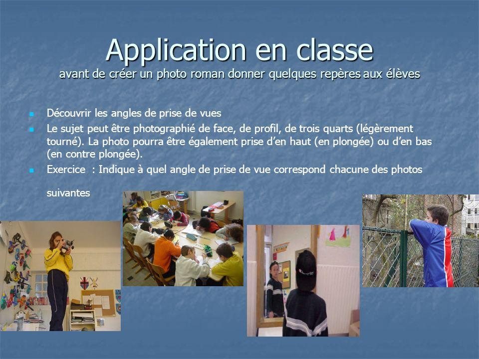 Application en classe avant de créer un photo roman donner quelques repères aux élèves