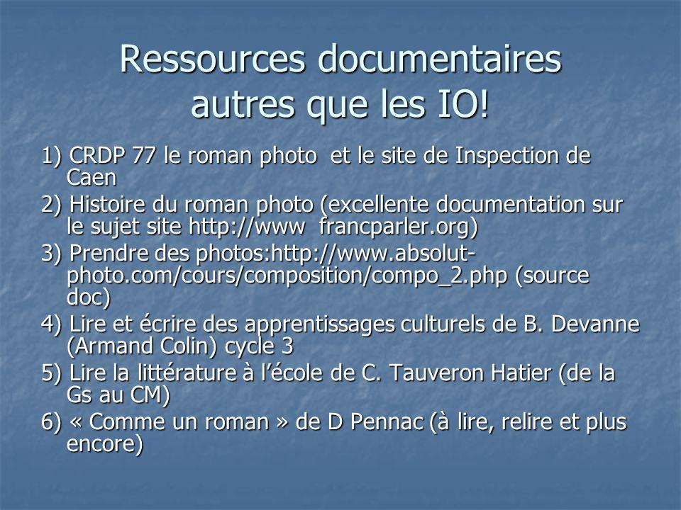 Ressources documentaires autres que les IO!