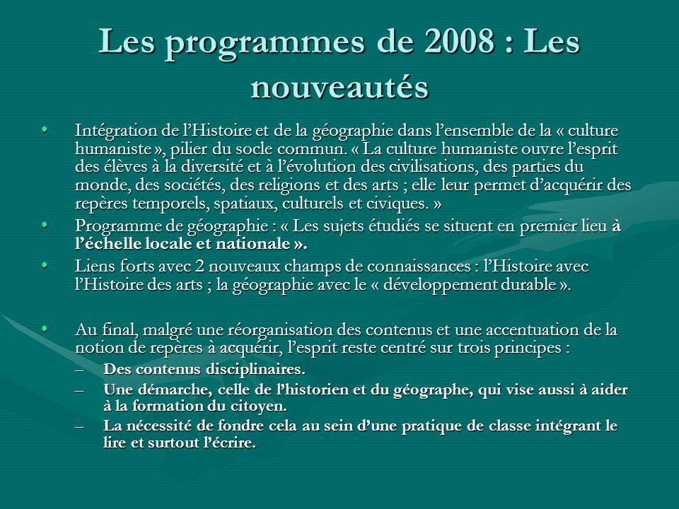 Les programmes de 2008 : Les nouveautés