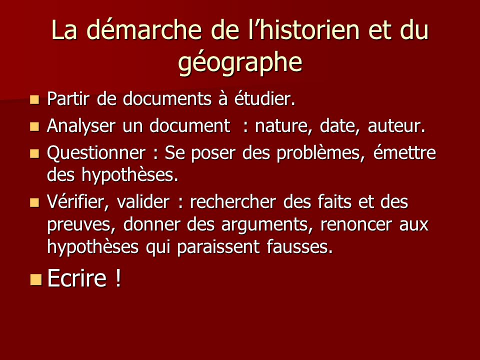 La démarche de l'historien et du géographe