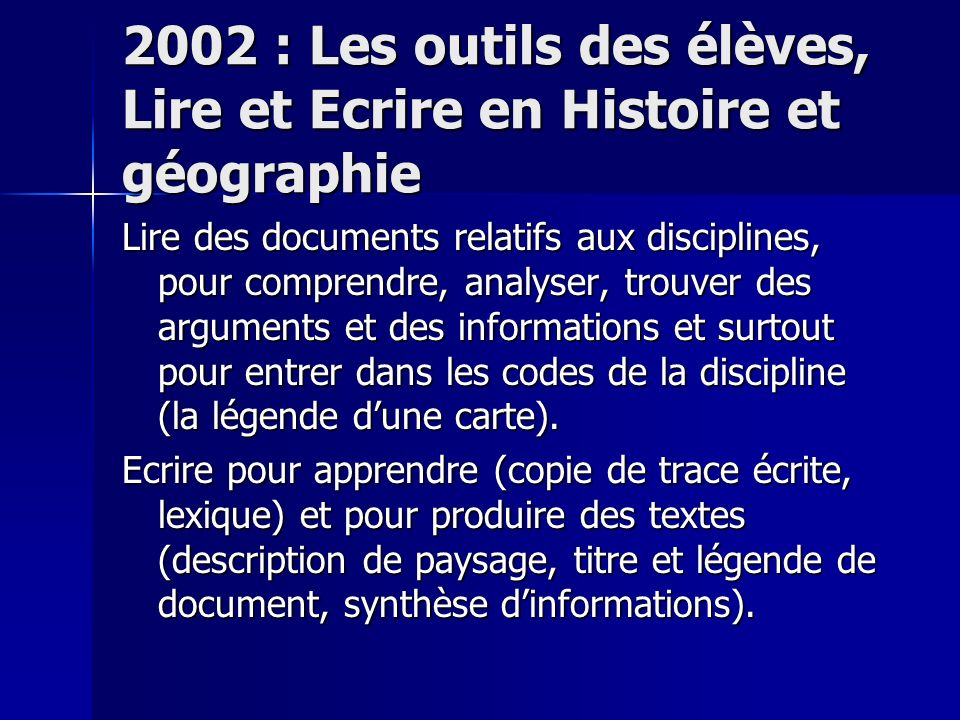 2002 : Les outils des élèves, Lire et Ecrire en Histoire et géographie