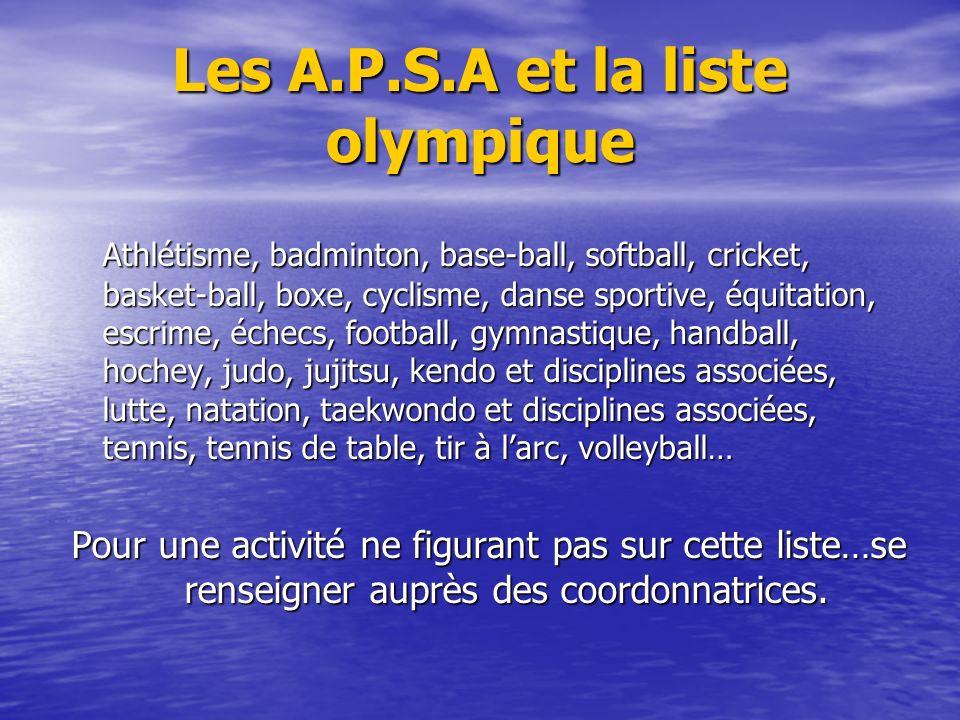 Les A.P.S.A et la liste olympique