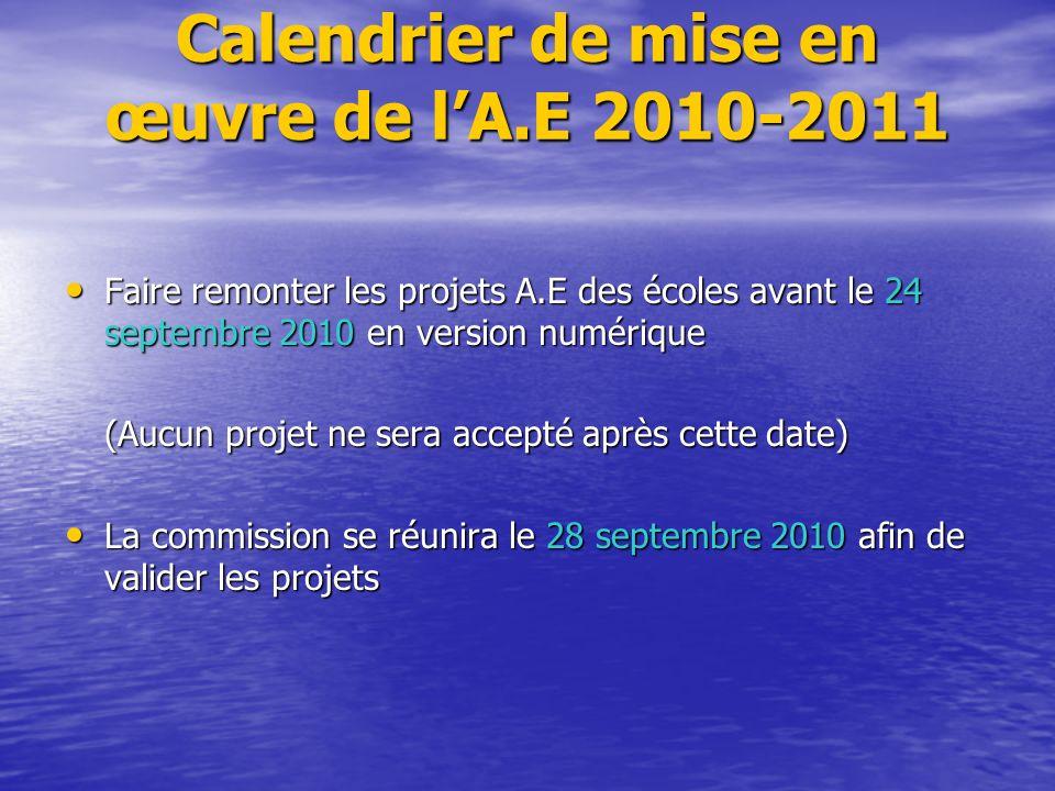 Calendrier de mise en œuvre de l'A.E 2010-2011