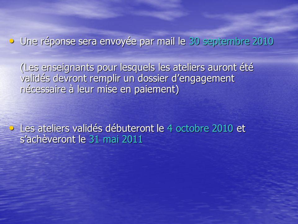 Une réponse sera envoyée par mail le 30 septembre 2010