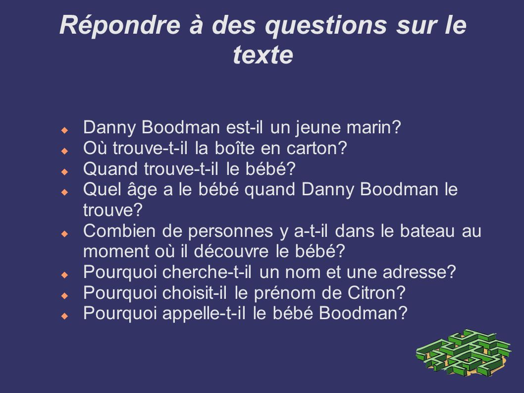 Répondre à des questions sur le texte