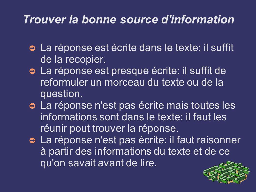 Trouver la bonne source d information