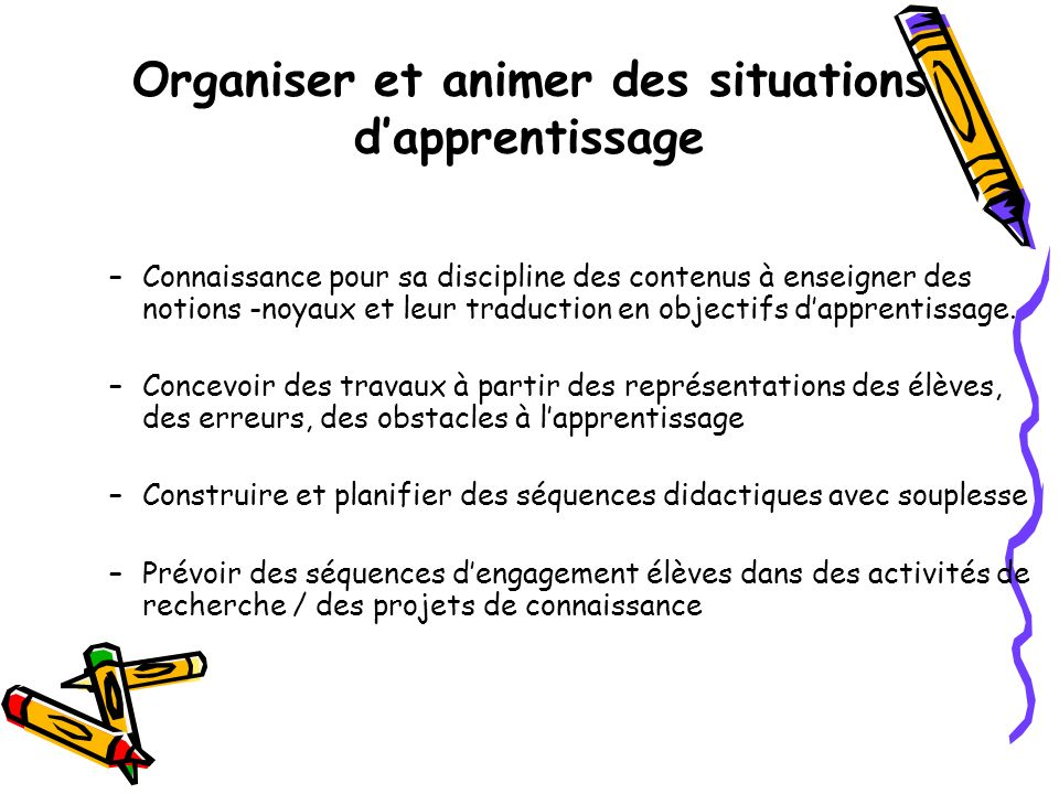 Organiser et animer des situations d'apprentissage