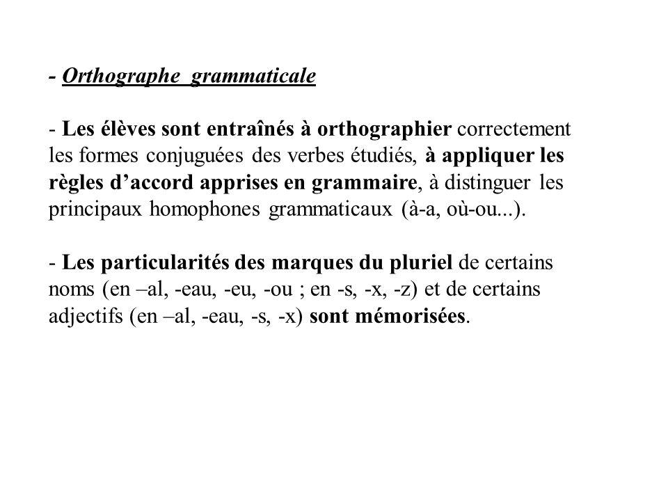 - Orthographe grammaticale
