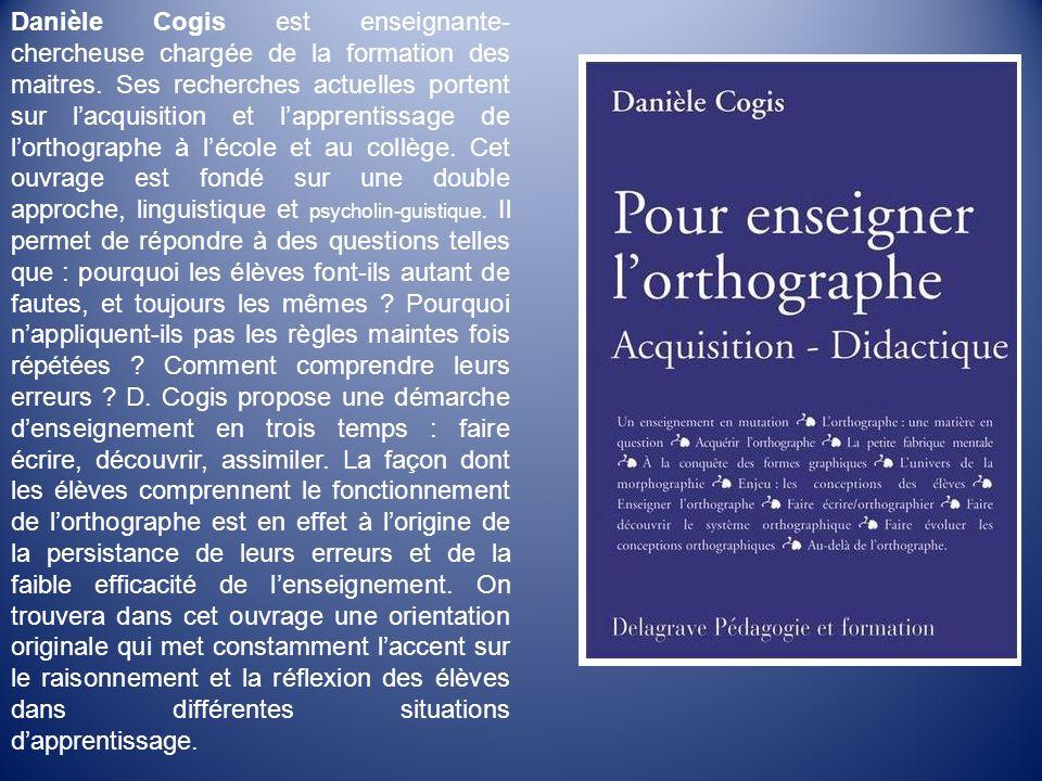Danièle Cogis est enseignante-chercheuse chargée de la formation des maitres.