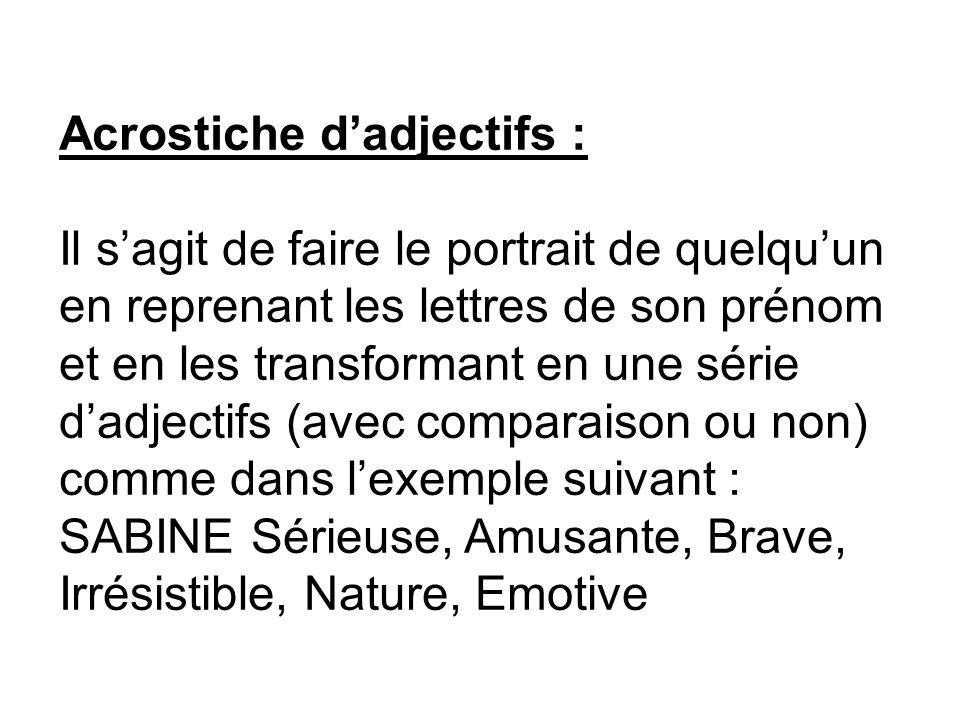 Acrostiche d'adjectifs :