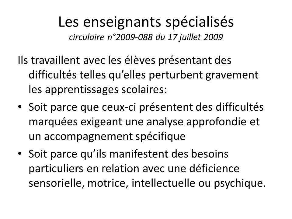 Les enseignants spécialisés circulaire n°2009-088 du 17 juillet 2009